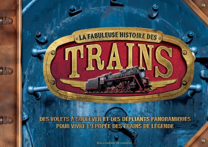 La fabuleuse histoire des trains - Nicholas Forder, Sebastian Quigley, Philip Steele