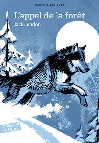 L'appel de la forêt - Olivier Balez, Jack London