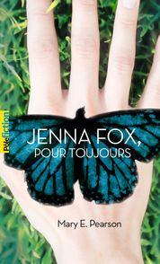 Jenna Fox, pour toujours - Mary E. Pearson