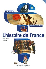 L'histoire de France - Jean-Michel Billioud