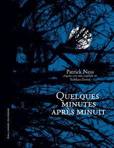 Quelques minutes après minuit - Siobhan Dowd, Jim Kay, Patrick Ness