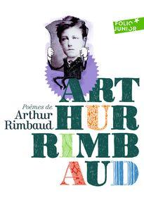Poèmes - Jean-François Martin, Arthur Rimbaud