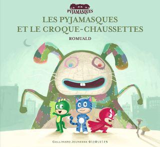 Les Pyjamasques et le Croque-Chaussettes -  Romuald