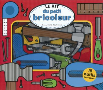 Le kit du petit bricoleur - Kate Dunlop, Hermione Edwards, Dan Green