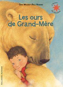 Les ours de grand-mère - Paul Howard, Gina Wilson