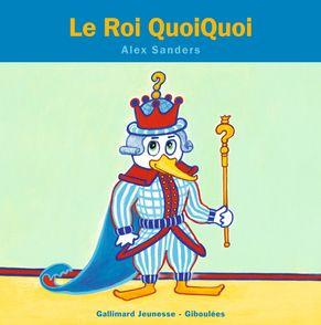 Le Roi QuoiQuoi - Alex Sanders