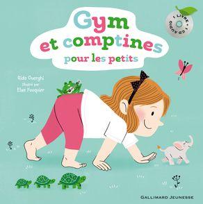 Gym et comptines pour les petits - Elsa Fouquier, Rida Ouerghi