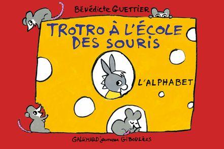 Trotro à l'école des souris - Bénédicte Guettier
