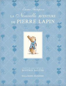 La nouvelle aventure de Pierre Lapin - Eleanor Taylor, Emma Thompson