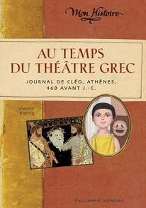 Au temps du théâtre grec - Viviane Koenig