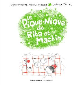 Le pique-nique de Rita et Machin - Jean-Philippe Arrou-Vignod, Olivier Tallec