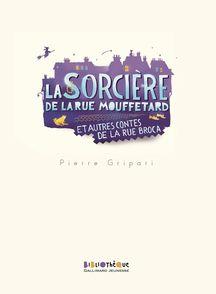 La sorcière de la rue Mouffetard et autres contes de la rue Broca - Pierre Gripari, Puig Rosado