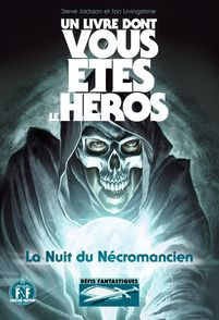 La Nuit du Nécromancien - Jonathan Green, Steve Jackson, Ian Livingstone, Martin McKenna