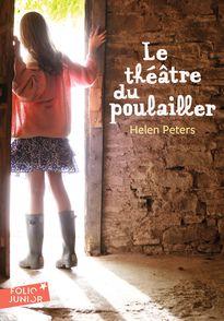 Le Théâtre du Poulailler - Helen Peters