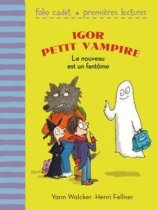 Le nouveau est un fantôme - Henri Fellner, Yann Walcker