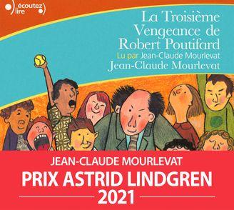 La troisième vengeance de Robert Poutifard - Jean-Claude Mourlevat