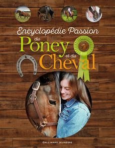 Encyclopédie Passion du Poney et du Cheval - John Wodward