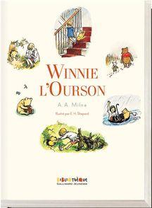 Winnie l'Ourson - Alan Alexander Milne, Ernest H. Shepard