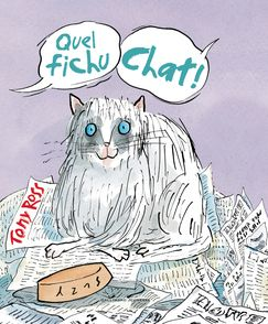 Quel fichu chat! - Tony Ross