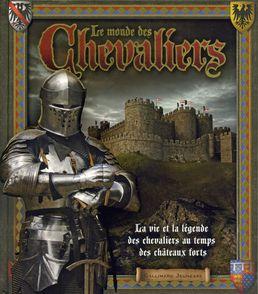 Le monde des chevaliers -