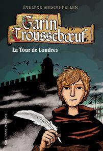 La Tour de Londres - Évelyne Brisou-Pellen, Nicolas Wintz