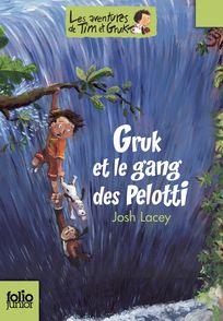 Gruk et le gang des Pelotti - Ronan Badel, Josh Lacey