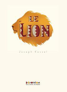 Le lion - Joseph Kessel