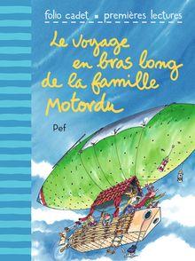 Le voyage en bras long de la famille Motordu -  Pef