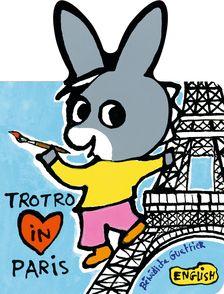 Trotro in Paris - Bénédicte Guettier
