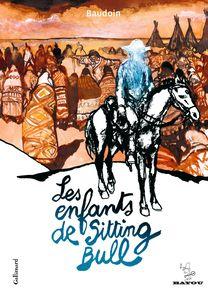 Les enfants de Sitting Bull -  Baudoin