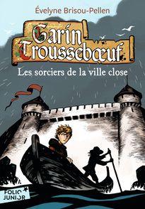 Les sorciers de la ville close - Évelyne Brisou-Pellen, Nicolas Wintz