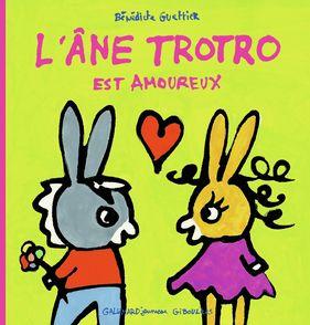 L'âne Trotro est amoureux - Bénédicte Guettier