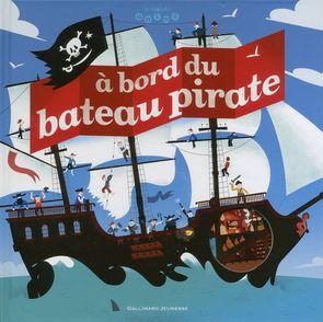 À bord du bateau pirate - Jean-Michel Billioud, Olivier Latyk