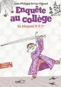 Sa Majesté P. P. 1er - Jean-Philippe Arrou-Vignod, Serge Bloch