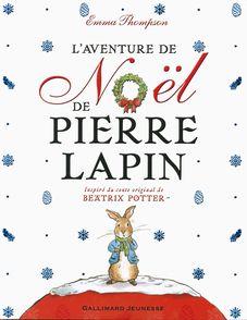 L'aventure de Noël de Pierre Lapin - Eleanor Taylor, Emma Thompson
