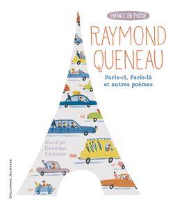 Paris-ci, Paris-là et autres poèmes - Dominique Corbasson, Raymond Queneau