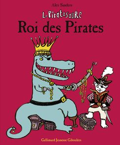 Le Piratosaure, Roi des Pirates - Alex Sanders