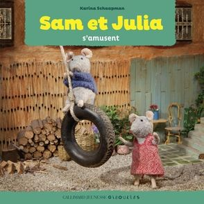 Sam et Julia s'amusent - Karina Schaapman