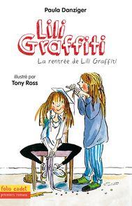 La rentrée de Lili Graffiti - Paula Danziger, Tony Ross