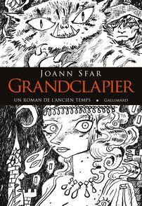 Grandclapier -  l'auteur, Joann Sfar