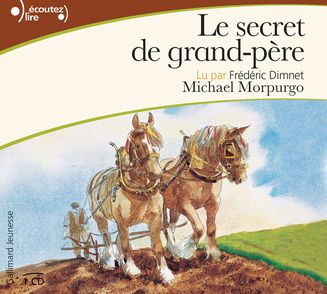 Le secret de grand-père - Michael Morpurgo