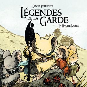 Légendes de la Garde - David Petersen