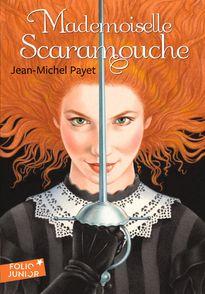 Mademoiselle Scaramouche - Jean-Michel Payet