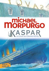 Kaspar, le chat du Grand Hôtel - Michael Foreman, Michael Morpurgo