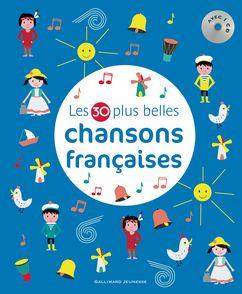 Les 30 plus belles chansons françaises -  un collectif d'illustrateurs