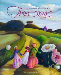 Trois sœurs - Jo Hoestlandt, Nathalie Novi