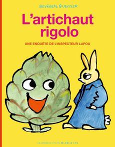 L'artichaut rigolo - Bénédicte Guettier