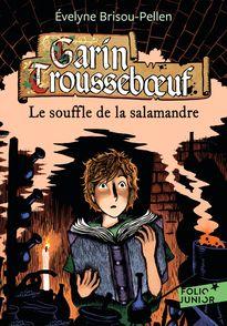 Le souffle de la salamandre - Évelyne Brisou-Pellen, Nicolas Wintz