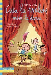 Cucu la praline mène la danse - Ronan Badel, Fanny Joly