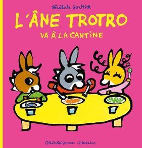 Trotro va à la cantine - Bénédicte Guettier